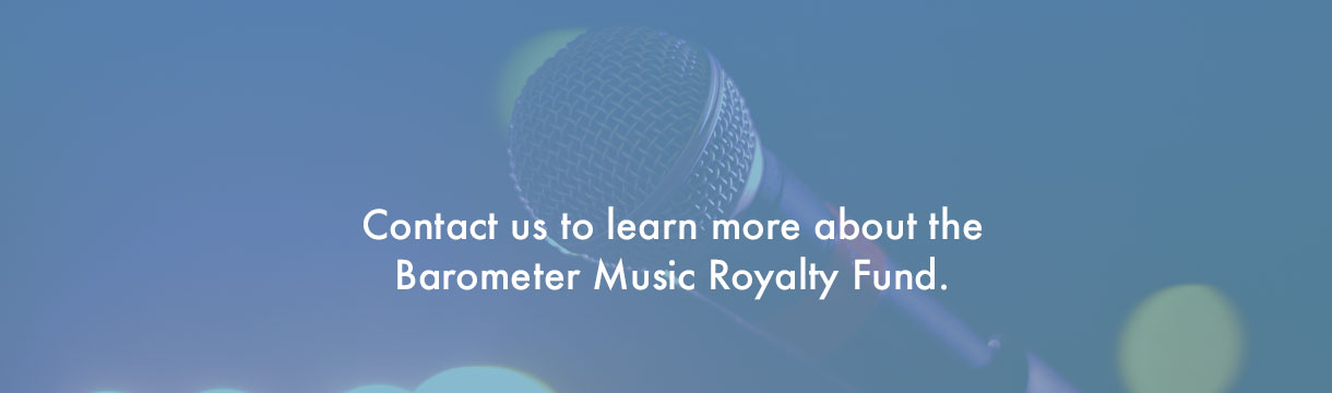 Contact Us to learn more about the Barometer Music Royalty Fund